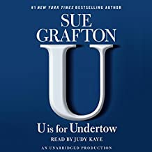 U Is for Undertow: A Kinsey Millhone Mystery