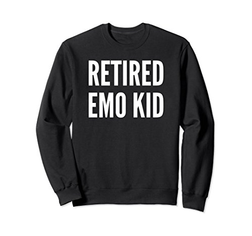 Retired Emo Kid T-shirt Funny Emo Phase Gift Sweat shirt