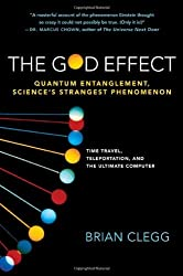 The God Effect: Quantum Entanglement, Sciences's Strangest Phenomenon