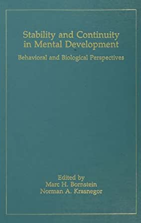 Stability and Continuity in Mental Development: Behavioral and Biological Perspectives