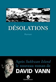 Désolations : roman, Vann, David