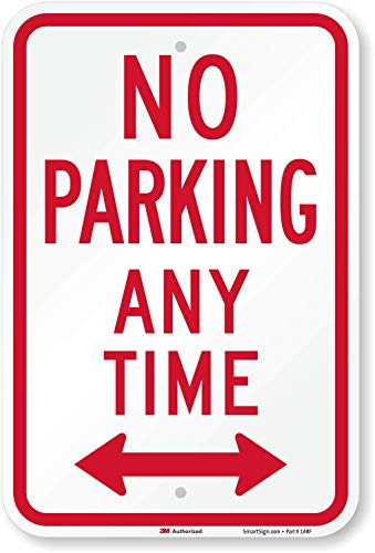 No Parking Any Time Sign by SmartSign | 12 x 18 3M High Intensity Grade Reflective Aluminum