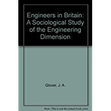 Engineers in Britain: A Sociological Study of the Engineering Dimension