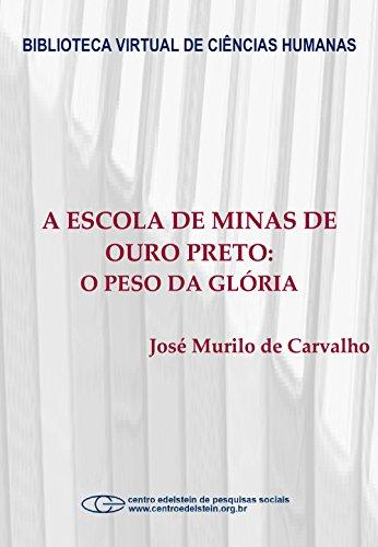 A escola de Minas de Ouro Preto: o peso da glória