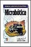 img - for Microbotica (Spanish Edition) book / textbook / text book