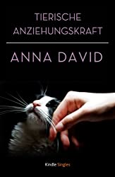 Tierische Anziehungskraft (Kindle Single) (German Edition)