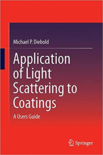 Application of Light Scattering to Coatings: A User's Guide