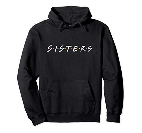 (Cute Funny Best Friends Sisters Hoodie, Best Sister Forever)