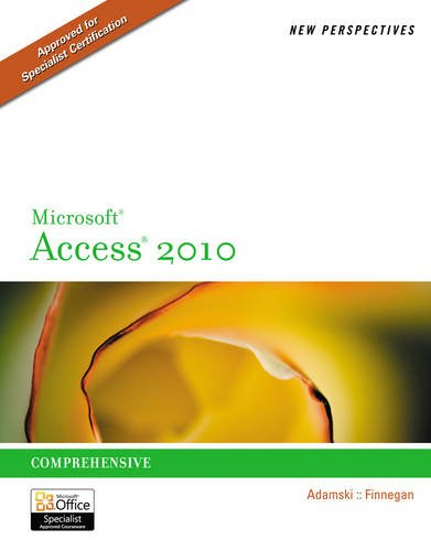 New Perspectives on Microsoft Office Access 2010 (New Perspectives Series: Individual Office Applications)