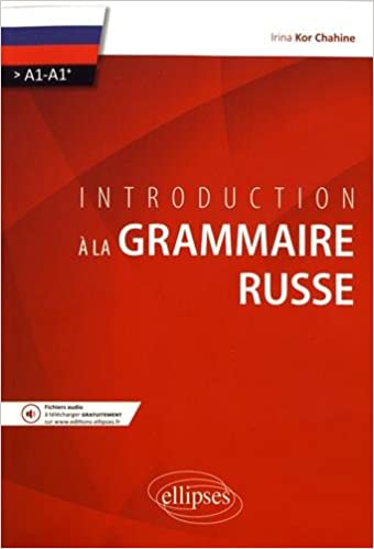 Introduction à la grammaire russe (A1>A1+)
