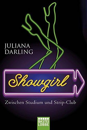 Showgirl: Zwischen Studium und Strip-Club