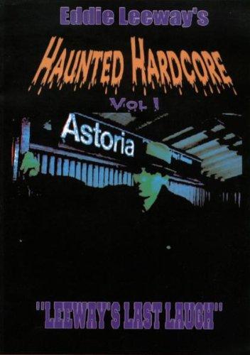Eddie Leeway's Haunted Hardcore, Vol. 1: Leeway's Last Laugh