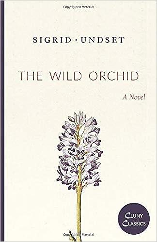 The Wild Orchid: Sigrid Undset: 9781949899924: Amazon.com: Books