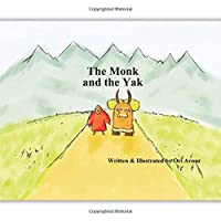 The Monk and the Yak: Children's Picture Book with Audiobook as a GIFT. (Age 4-8...