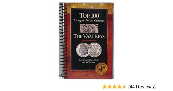 Top 100 Morgan Dollar Varieties The VAM Keys 4th Edition Gift Free US Shipping