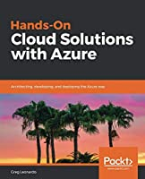 Hands-On Cloud Solutions with Azure Front Cover