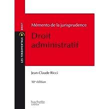 Mémento de la jurisprudence Droit administratif (Les Fondamentaux) (French Edition)