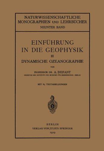Einführung in die Geophysik: III Dynamische Ozeanographie (Naturwissenschaftliche Monographien und Lehrbücher) (German Edition)