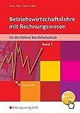 Betriebswirtschaftslehre mit Rechnungswesen für die Höhere Berufsfachschule - Ausgabe Nordrhein-Westfalen: Band 2: Schülerband