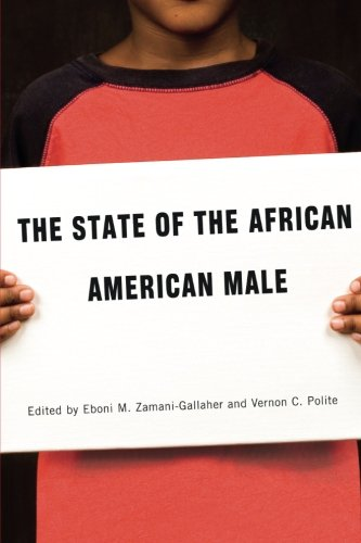 The State of the African American Male (Courageous Conversations) ebook