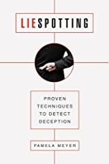Liespotting: Proven Techniques to Detect Deception Kindle Edition