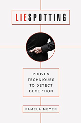 Liespotting: Proven Techniques to Detect Deception (English Edition)