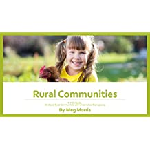 Rural Communities: A Kid's Guide to Rural Communities and what makes them special