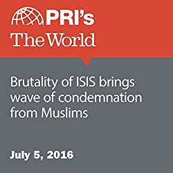Brutality of ISIS Brings Wave of Condemnation from Muslims