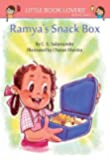 Ramya's Snackbox (Little Book Lovers' Reading Series 8)