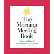 Morning Meeting Book, The by Roxann Kriete (2002-01-01)