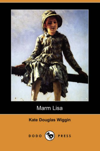 Marm Lisa (Dodo Press) PDF ePub book