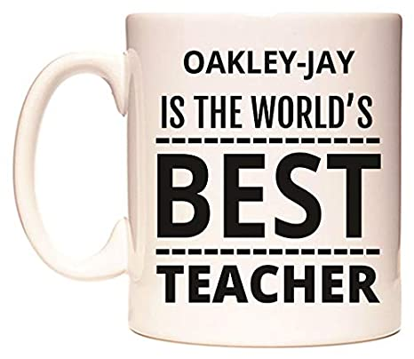 OAKLEY-JAY IS THE WORLDS BEST TEACHER Taza por WeDoMugs