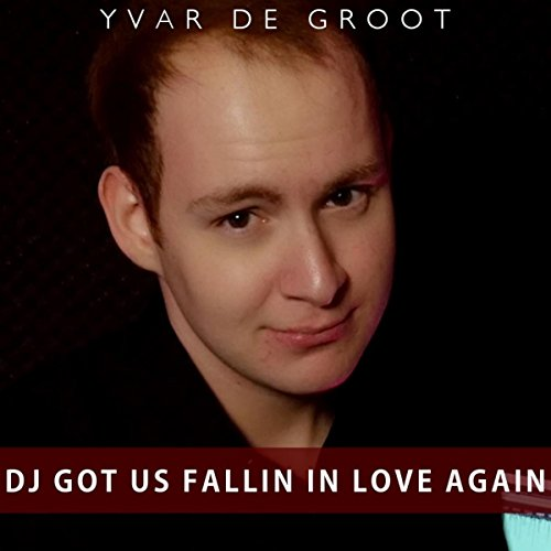 DJ Got Us Fallin' In Love Again