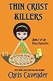 Thin Crust Killers: Pizza Mystery #7