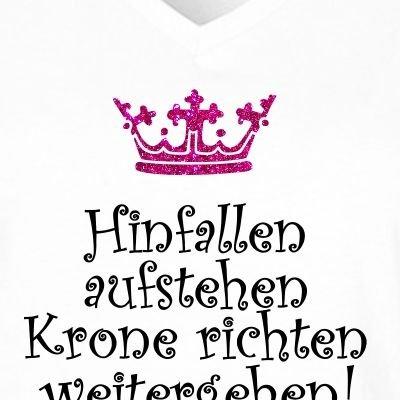 Fun Shirt Damen Fun Shirt Damen Sprüche Hinfallen Aufstehen Krone