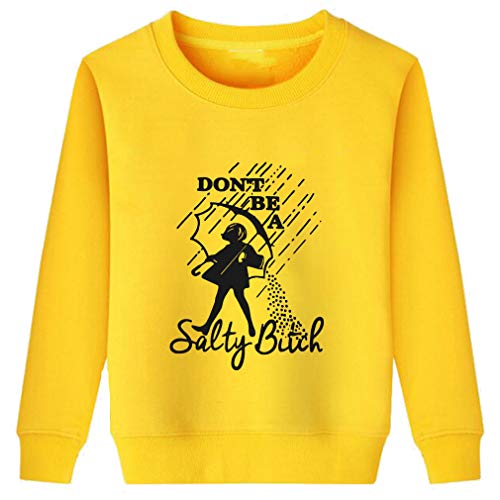 Little Boys Grils Don't Be A Salty Bitch Novelty Hoodies Yellow 7