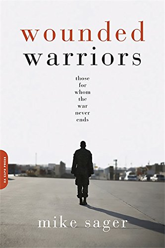 Wounded Warriors: Those for Whom the War Never Ends pdf epub