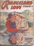 img - for RANGELAND LOVE Stories: August, Aug. 1952 book / textbook / text book