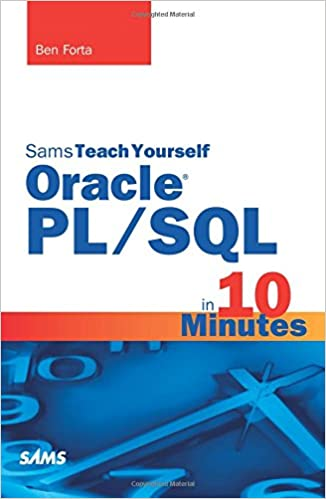 Sams Teach Yourself Oracle PL/SQL in 10 Minutes