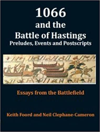 Essays Written By High School Students  And The Battle Of Hastings Preludes Events  Postscripts Essays  From The Battlefield  Amazoncom Books Sample Thesis Essay also Sample English Essay  And The Battle Of Hastings Preludes Events  Postscripts  Compare And Contrast Essay Examples High School
