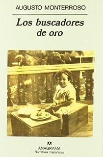 Los buscadores de oro par Augusto Monterroso