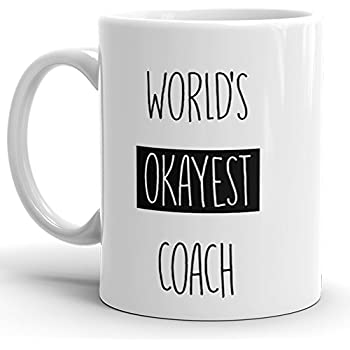 funny office mugs. Worlds Okayest Coach Mug Funny Coffee Cup For Office 11 OZ Mugs Sarcasm Player
