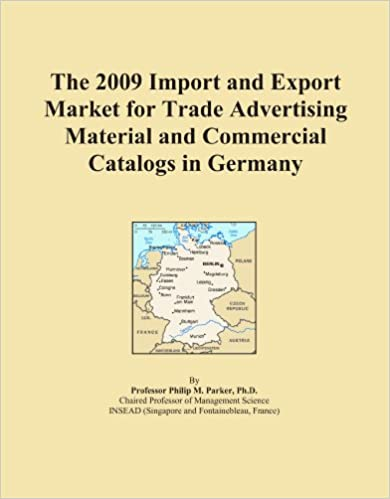 The 2009 Import and Export Market for Trade Advertising Material and Commercial Catalogs in Germany