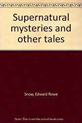 Supernatural mysteries and other tales