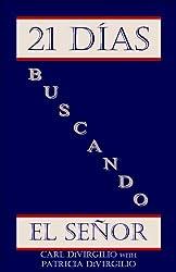 21 Días Buscando el Señor (21 Days Series nº 3) (Spanish Edition)