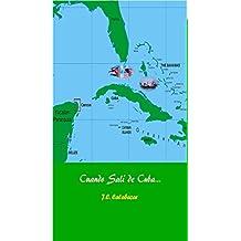 Cuando Salí de Cuba. (Spanish Edition)