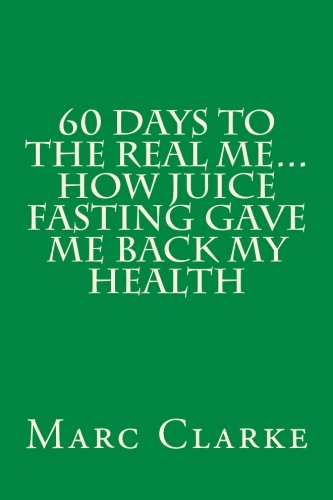 60 day juice fast - 4