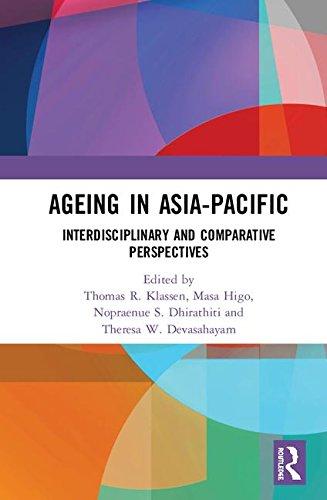 Ageing in Asia-Pacific: Interdisciplinary and Comparative Perspectives