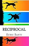 Reciprocal, Euric Santi, 1493738860
