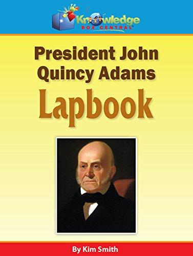 Download President John Quncy Adams Lapbook - PRINTED ebook